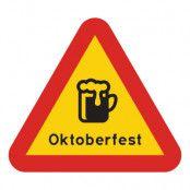 Varningsskylt Oktoberfest